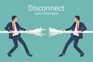 Two businessmen disconnection electric plug. Disconnect concept. Conflict cooperation. Disagreements of businessmen. Business problems in teamwork. Vector illustration design. Symbol of protest.
