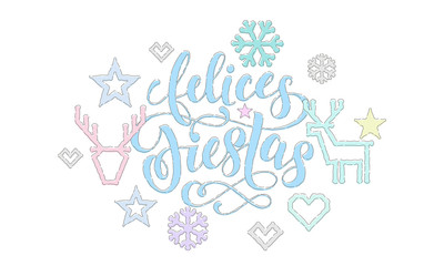Felices Fiestas Spanish Happy Holidays calligraphy font embroidery decoration for greeting card design. Vector Christmas deer, New Year snowflake decoration knitted pattern on white background