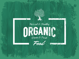Vintage organic, natural and healthy food vector logo isolated on wood board background.