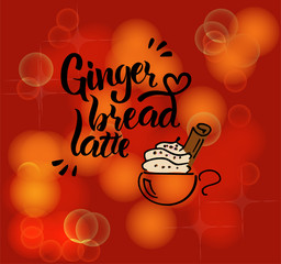 """Hand writing """"Gingerbread latte"""" with an illustration of a coffee cup"""