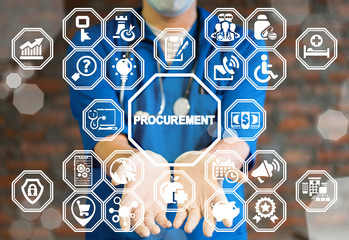 Doctor offers procurement text icon on a virtual interface. Procurement Healthcare concept. E-Procurement Medicine. Health Care Procure.