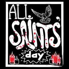 All saints' day, Hand lettering, Vector illustration.  Inscription to 1 november holiday design,