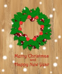 Holly christmas wreath on wooden background