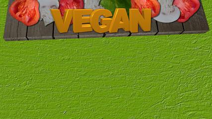 Gemüse mit dem Text Vegan auf einem Holzbrett