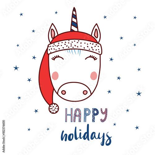 b42be603b422a Hand drawn vector portrait of a cute funny unicorn in a Santa hat ...