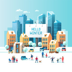 Snowy street. Urban winter landscape with people, modern skyscrapers and traditional city houses. Large urban billboard with text - Hello winter. Vector illustration.