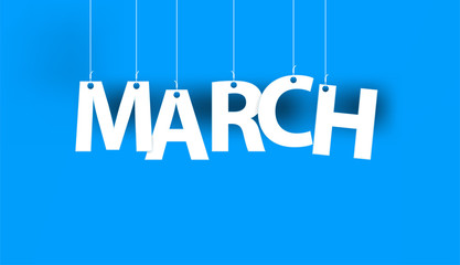 White word MARCH - word hanging on the ropes on blue background. New year illustration. 3d illustration