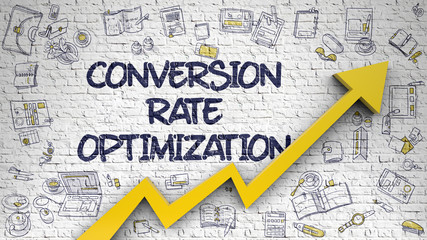 Conversion Rate Optimization Drawn on Brick Wall.