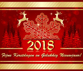 Merry Christmas and a Happy New Year 2018! written in Dutch - corporate greeting card designed for the holiday season.