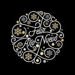 Feliz Ano Nuevo Spanish Happy New Year Navidad calligraphy lettering and golden snowflake pattern on white background for greeting card design. Vector golden Christmas flourish swash holiday text