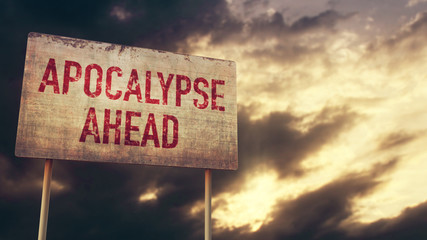 Apocalypse Ahead Rusty Sign under Clouds Wall mural