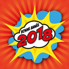 2018 - carte de vœux - graphique - bonne année - artistique - moderne - BD - Pop Art - dynamique