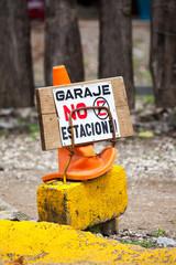 Sign In Spanish Saying Garage No Parking