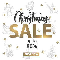 Christmas Sale banner with hand made lettering and hand drawn golden and black festive objects.  Up to 80% off. New Year. Sketch. Banner, flyer, brochure. Advertising