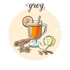 Grog. Vector illustration with hot tasty drink and its ingredients in circle composition and handwriting. Hand drawn doodle cup with delicious beverage for recipe card, poster or menu design