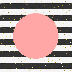 Gold background Vector illustration Gold glitter confetti on striped black and white background with round space for text in rose color Cute abstract backdrop template