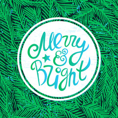 Ink hand drawn background with Merry and bright lettering on the fir tree branches seamless pattern