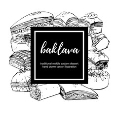 Baklava. Vector illustration with traditional middle eastern dessert with black square frame with place for your text. Hand drawn sketchy elements on white.