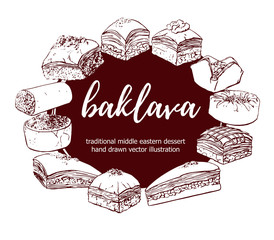 Baklava. Vector illustration with traditional middle eastern dessert in circle composition with place for your text. Hand drawn sketchy elements on brown round label.