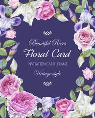 Floral greeting card with a frame of watercolor roses and iris.