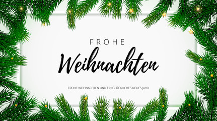 Merry Christmas German holiday greeting card with text calligraphy on Christmas fir tree background template. Vector stock fir branch frame of New Year festive winter decoration on premium frame white
