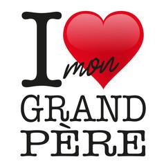 grand-père, fête des grand-père, grand père, papy, I love, amour, fête des grand père