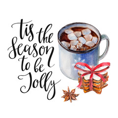 """Cup of coffee with zephyr, heap cookies, anise and phrase """"Tis the season to be Jolly"""". Watercolor hand-drawn object isolated on white background. Christmas card and new year illustration set."""