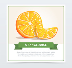 Colorful card with half cut and small slice of orange. Fresh citrus concept. Healthy food or organic fruit concept. Hand drawn vector illustration for promotional poster or juice packaging design