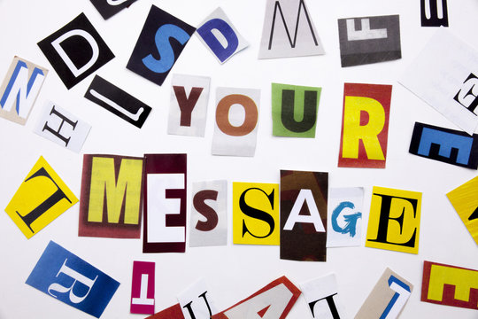 A word writing text showing concept of MESSAGE made of different magazine newspaper letter for Business case on the white background with copy space