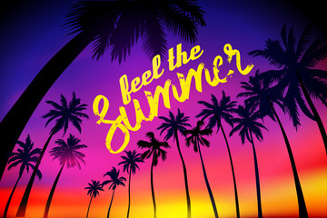 Summer tropical background with palms, sky and sunset. Summer placard poster flyer invitation card. feel the Summer