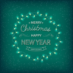 Merry Christmas and Happy New Year Greeting Background. Beautiful logo lettering with garlands on a green background. Xmas card Vector illustration