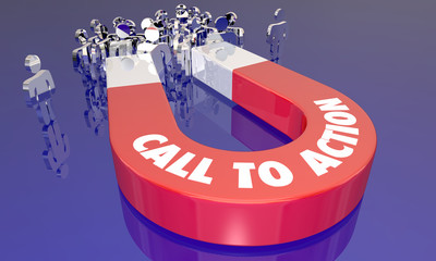 Call to Action Magnet Encourage Customers to Buy CTA 3d Illustration