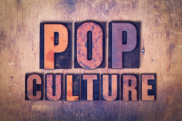 Pop Culture Theme Letterpress Word on Wood Background