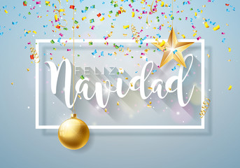 Christmas Illustration with Spanish Feliz Navidad Typography and Gold Cutout Paper Star, Ornamental Ball on Shiny Light Background. Vector Holiday Design for Premium Greeting Card, Party Invitation or