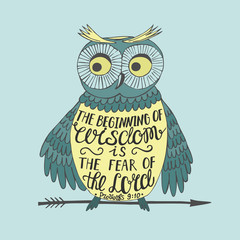 Hand lettering the Beginning of wisdom the fear of the Lord, made an owl.