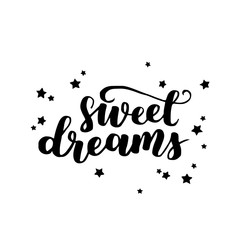 Sweet dreams card. Hand drawn lettering vector art. Modern brush calligraphy. Ink illustration. Inspirational phrase for your design. Isolated on white background