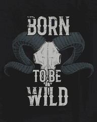 tee print skull mountain goat with horns, t-shirt graphics, design with Animal. Vector grunge background. vintage lettering and poster, print america typography. engraved hand drawn. born to be wild.