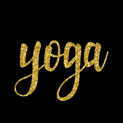 Handwritten yoga gold lettering isolated on black. Doodle handmade quote for design t shirt, birthday gift card, party invitation, workshop advertising poster, scrapbook, album etc. Gold texture.