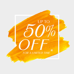 Sale up to 50% off sign over art brush acrylic stroke paint abstract texture background vector illustration. Perfect watercolor design for a shop and sale banners.