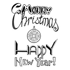 Lettering inscription hand drawn. Merry Christmas and Happy New Year