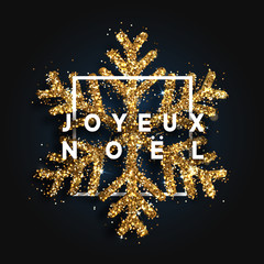 French text Joyeux Noel. Christmas background with shining snowflakes in square frame. Greeting card, poster, banner, vector Xmas illustration