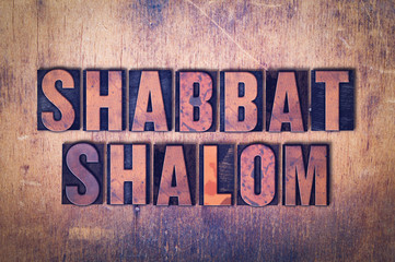 Shabbat Shalom Theme Letterpress Word on Wood Background