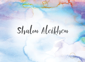 Shalom Aleikhem Concept Watercolor and Ink Painting