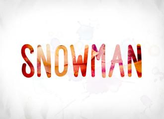 Snowman Concept Painted Watercolor Word Art