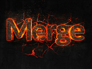 Merge Fire text flame burning hot lava explosion background.