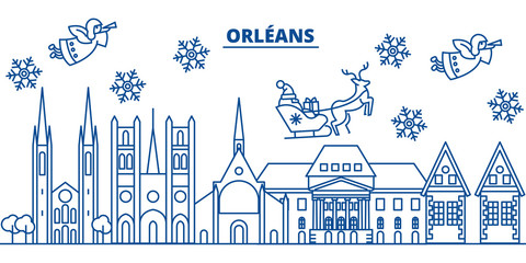 France, Orleans winter city skyline. Merry Christmas, Happy New Year decorated banner with Santa Claus.Winter greeting line card.Flat, outline vector. Linear christmas snow illustration