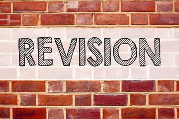 Conceptual announcement text caption inspiration showing Revision. Business concept for Repeat Repetition Education Material for Exam written on old brick background with copy space