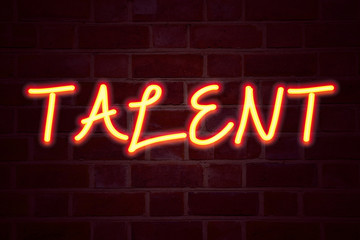 Talent neon sign on brick wall background. Fluorescent Neon tube Sign on brickwork Business concept for Capability Expertise Know-How Ability 3D rendered