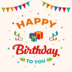 Happy Birthday Greeting Card Typography with Gift Present Illustration and Confetti Ornament Decoration. Poster, Banner, Backdrop, Party Invitation Template Design.