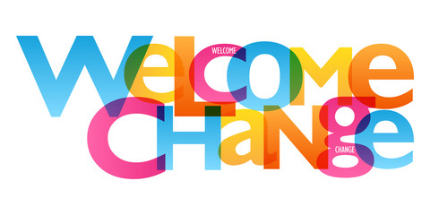 WELCOME CHANGE Typography Poster